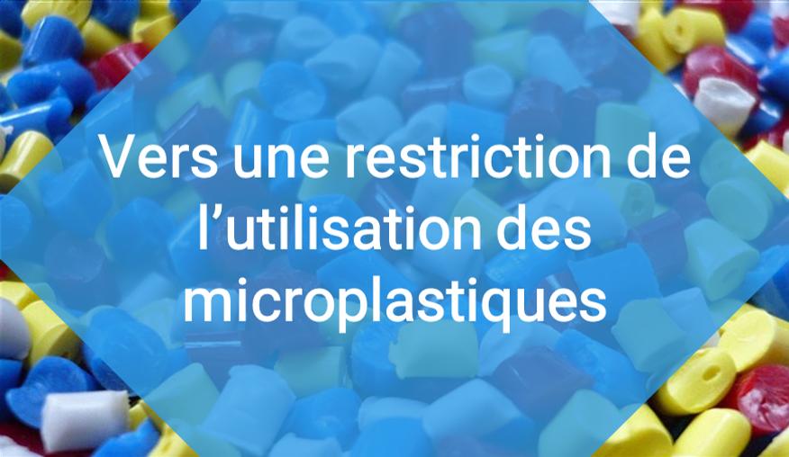 Vers une restriction de l'utilisation des microplastiques